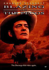Blazing Across the Pecos