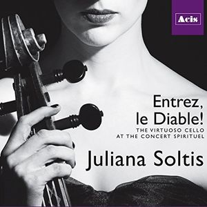 Entrez le Diable Virtuoso Cello