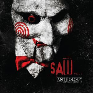 Saw Anthology, Vol. 1 (Music From The Motion Pictures)