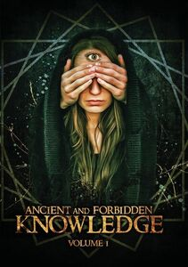 Ancient And Forbidden Knowledge, Vol. 1