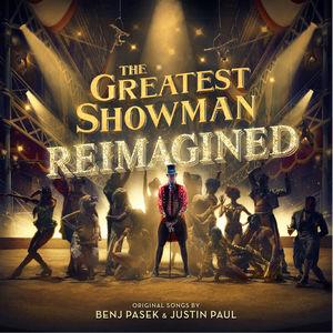 Greatest Showman: Reimagined /  Original Motion