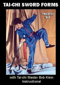 Tai-Chi: Sword Forms: With Master Bob Klein