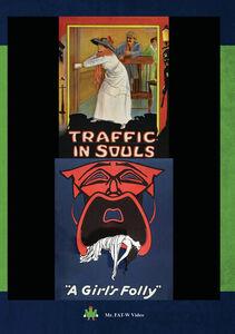 Traffic In Souls & A Girl's Folly