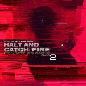 Halt and Catch Fire (Original Television Series Soundtrack, Volume 2)