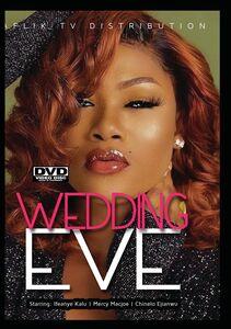 Wedding Eve