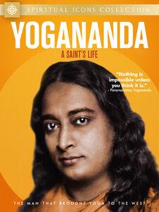Yogananda: A Saint's Life