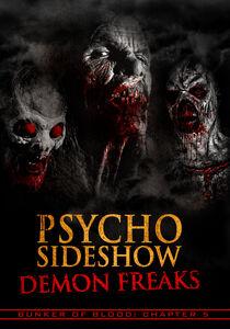 Bunker Of Blood 5: Psycho Sideshow Demon Freaks