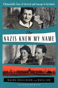 NAZIS KNEW MY NAME