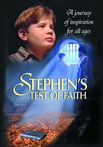 Stephen's Test of Faith