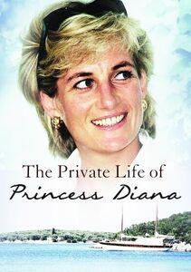 The Private Life of Princess Diana