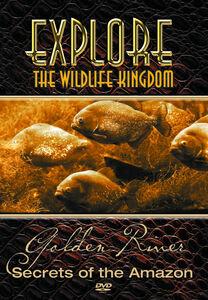 Explore the Wildlife Kingdom: Secrets of the Golden River