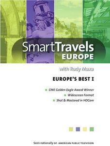 Smart Travels Europe With Rudy Maxa: Europe's Best I