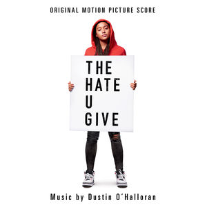 The Hate U Give (Original Motion Picture Score)