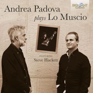 Andrea Padova Plays Lo Muscio