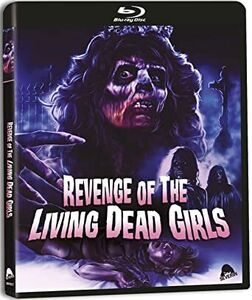 Revenge of the Living Dead Girls