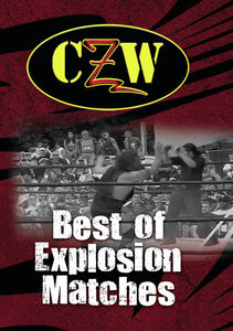 CZW: Best Of Explosion Matches