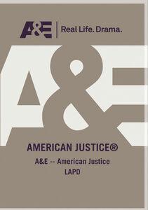 A&E - American Justice Lapd