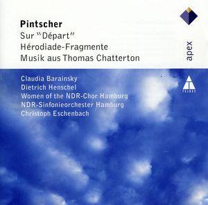 Pintscher: Herodiade Fragmente /  Sur Depart