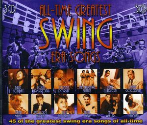 All-time Greatest Swing Era Songs