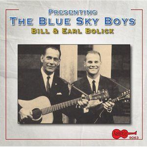 Presenting the Blue Sky Boys