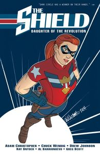 SHIELD VOL 1 DAUGHTER OF THE REVOLUTION