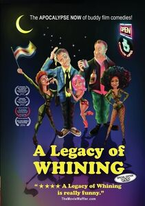 Legacy of Whining