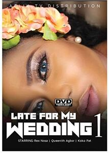Late For My Wedding 1