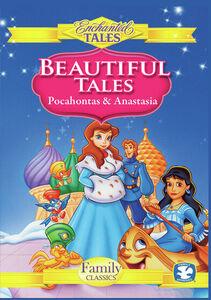 Beautiful Tales: Anastasia And Pocohontas