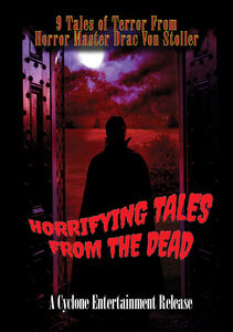 Horrifying Tales From The Dead