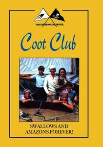 Swallows and Amazons Forever!: Coot Club