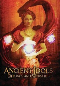 Ancient Idols: Rituals And Worship