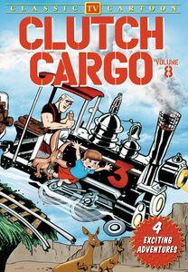 Clutch Cargo: Volume 8