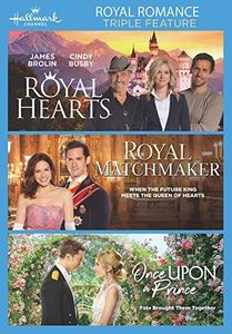 Royal Romance Triple Feature Royal Hearts, Royal Matchmaker, Once Upon a Prince