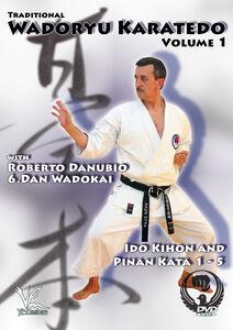 Traditional Wadoryu Karate-Do, Vol. 1: Ido Kihon And Pinan Kata 1-5