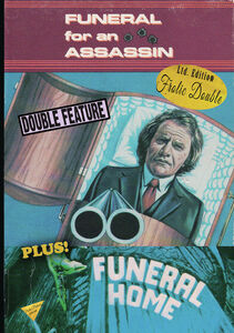 Funeral For An Assassin/ Funeral Home