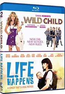 Wild Child & Life Happens: Double Feature