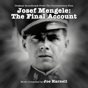 Josef Mengele: The Final Account (Original Soundtrack From the Documentary Film)