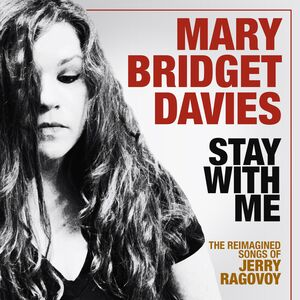 Stay With Me: The Reimagined Songs of Jerry Ragovoy