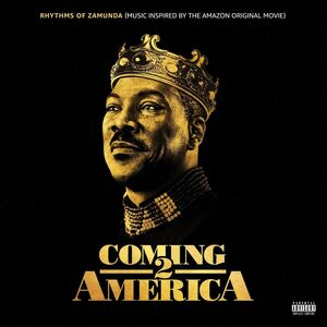 Rhythms of Zamunda (Music Inspired By: Coming 2 America)