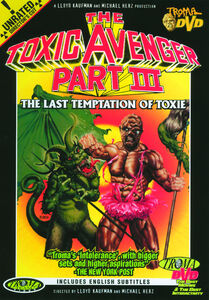 The Toxic Avenger, Part III: The Last Temptation of Toxie