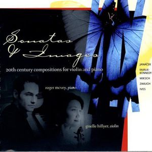 Sonatas & Images 20th Ctry Violin & Piano Music