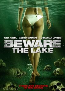 Beware the Lake
