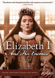 Elizabeth I & Her Enemies