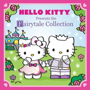 HELLO KITTY PRESENTS THE FAIRYTALE COLLECTION