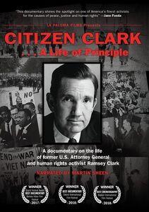 Citizen Clark a Life of Principle