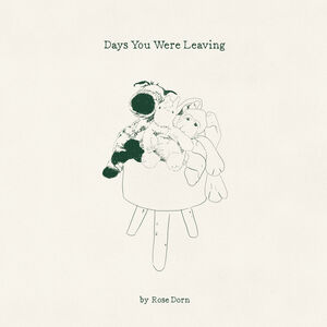 Days You Were Leaving [Explicit Content]