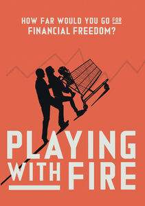 Playing With Fire: The Documentary