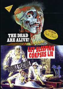 The Dead Are Alive/ Let Sleeping Corpses Lie