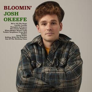 Bloomin' Josh Okeefe