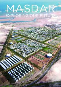 Masdar, Exploring Our Future